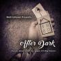 After Dark Por:Matt Johnson/DESCARGA DE VIDEO