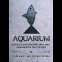 Aquarium Por:João Miranda Magic y Gustavo Sereno