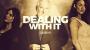 Dealing With It Temporada 1 Por:John Bannon/DESCARGA DE VIDEO