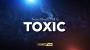 TOXIC Por:Esya G/DESCARGA DE VIDEO