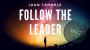 The Vault-Follow the Leader Por:Juan Tamariz/DESCARGA DE VIDEO