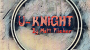 U-Knight Por:Matt Pilcher/DESCARGA DE VIDEO