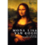 Mona Lisa Van Gogh  Miracle Factory