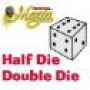 Half Die Double Die - Royal