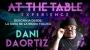 At the Table (Conferencia)- Dani DaOrtiz/DESCARGA DE VIDEO