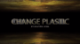 Change Plastic Por:Nguyen Long/DESCARGA DE VIDEO
