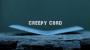 Creepy Card Por:Arnel Renegado/DESCARGA DE VIDEO