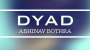 DYAD Por:Abhinav Bothra/DESCARGA DE VIDEO