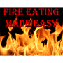 Fire Eating Made Easy Por:Jonathan Royle/DESCARGA DE LIBRO