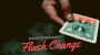 Flash Change Por:Robby Constantine/DESCARGA DE VIDEO