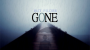 GONE Por:Matt Pilcher/DESCARGA DE VIDEO