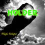 Holder Por:Magic Unique/DESCARGA DE VIDEO