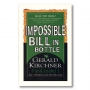 Impossible Bill In Bottle Por:Gerald Kirchner
