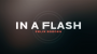 In a Flash (Azul) DVD y Gimmicks Por:Felix Bodden