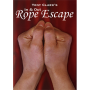 Escape De Cuerda Por:Tony Clark/DESCARGA DE VIDEO