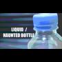 Liquid & Haunted Bottle Por:Arnel Renegado/DESCARGA DE VIDEO