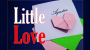 Little Love Por:Agustin/DESCARGA DE VIDEO