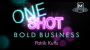 MMS ONE SHOT-BOLD BUSINESS Por:Patrik Kuffs/DESCARGA DE VIDEO