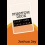 Phantom Deck Por:Joshua Jay y Vanishing, Inc.