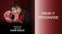 Pinky Promise 1 and 2 Por:Shin Lim (Un Truco)/DESCARGA DE VIDEO