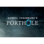 Porthole (DVD y Gimmick) Por:Darryl Vanamburg