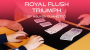 Royal Flush Triumph Por:Creative Artists/DESCARGA DE VIDEO