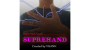 Suprehand Por:Vuanh/DESCARGA DE VIDEO
