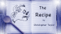 The Recipe Por:Christopher Taylor/DESCARGA DE VIDEO