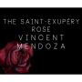 The Saint-Exerpury Rose Por:Vincent Mendoza & Lost Art Magic/DES
