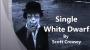 The Single White Dwarf Por:Scott Creasey/DESCARGA DE VIDEO