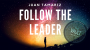 The Vault-Follow the Leader Por:Juan Tamariz/DESCARGA DE VIDEO