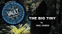 The Vault-The Big Tiny Por:Paul Harris/DESCARGA DE VIDEO