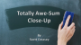 Totally Awe-Sum Close-Up Por:Scott Creasey/DESCARGA DE VIDEO