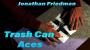 Trash Can AcesPor:J. Friedman/DESCARGA DE VIDEO