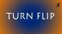 Turn Flip Por:Kelvin Trinh/DESCARGA DE VIDEO