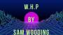W.H.P Por:Sam Wooding/DESCARGA DE VIDEO