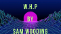 W.H.P Por:Sam Wooding/DESCARGA DE VIDEO