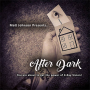 After Dark Por:Matt Johnson/DESCARGA DE VIDEO