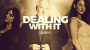 Dealing With It Temporada 1 Por:John Bannon/DESCARGA DE VIDEO