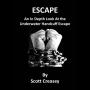 Escape Por:Scott Creasey/DESCARGA DE LIBRO