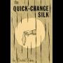 The Quick Change Silk Por:David Ginn/DESCARGA DE LIBRO