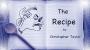 The Recipe Por:Christopher Taylor/DESCARGA DE VIDEO