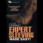 Expert Sleeving Made Easy Por:Carl Cloutier/DESCARGA DE VIDEO